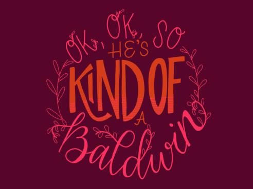 """""""OK, OK, so he's kind of a Baldwin."""" #cluelessincursive"""